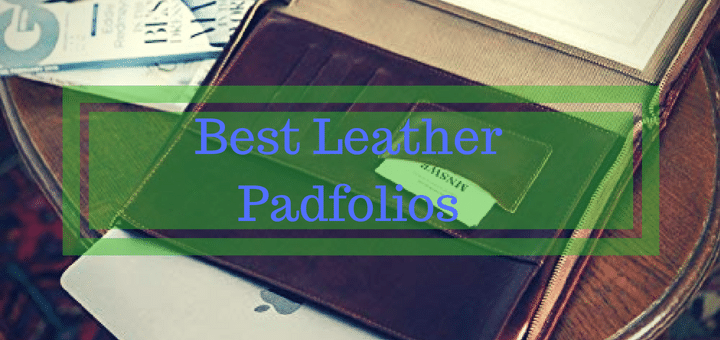 Best Leather Padfolios